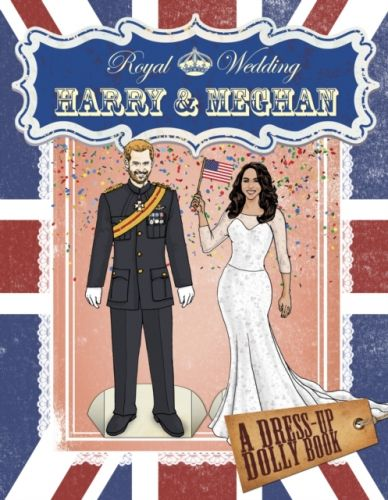 9780241354209 image Royal Wedding: Harry and Meghan Dress-Up Dolly Book