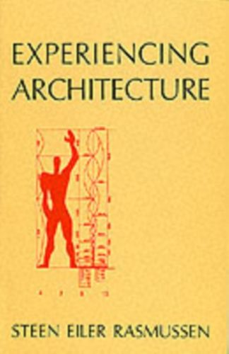 9780262680028 image Experiencing Architecture