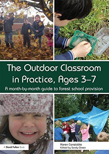 Outdoor Classroom in Practice, Ages 3-7