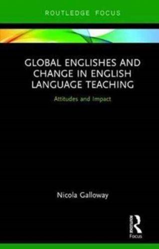 9780415786201 image Global Englishes and Change in English Language Teaching
