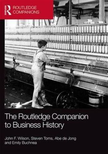 Routledge Companion to Business History