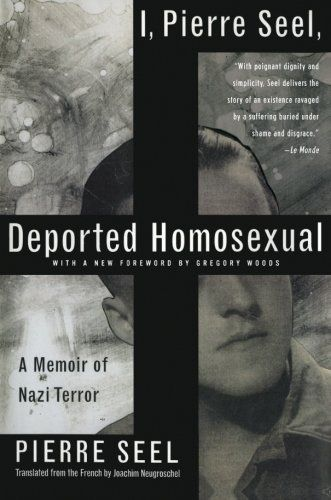 9780465018482 image I, Pierre Seel, Deported Homosexual