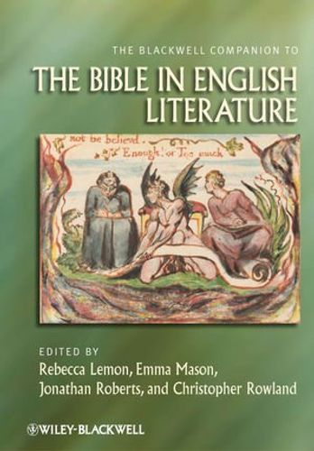 Blackwell Companion to the Bible in English Literature