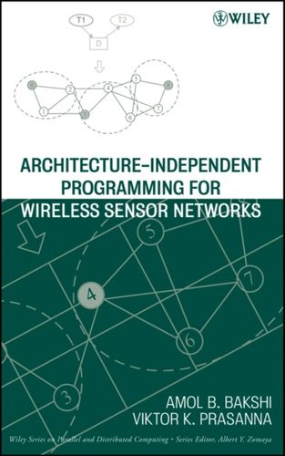 Architecture-Independent Programming for Wireless Sensor Networks
