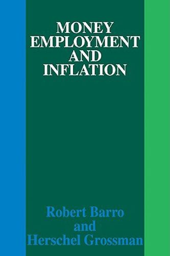 Money Employment and Inflation
