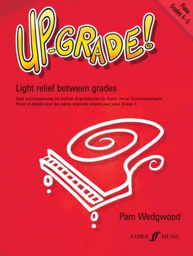 Up-Grade! Piano Grades 4-5