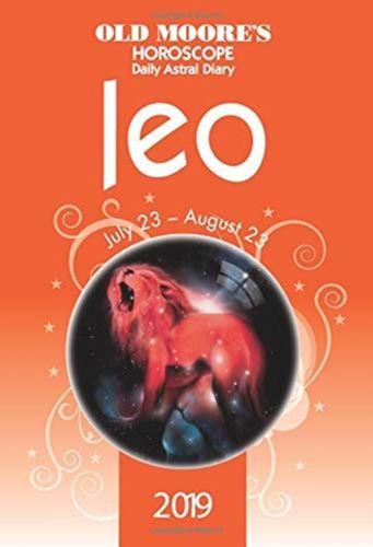 Old Moore's Horoscopes Leo 2019