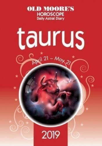 Old Moore's Horoscope 2019: Taurus
