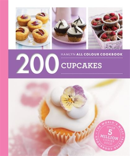 Hamlyn All Colour Cookery: 200 Cupcakes