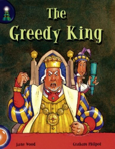 Lighthouse Year 1 Orange: The Greedy King