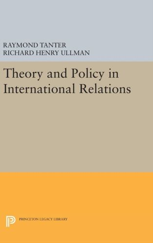 9780691646572 image Theory and Policy in International Relations