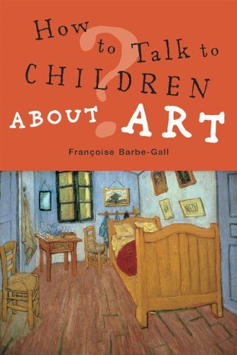 9780711232891 image How To Talk to Children About Modern Art