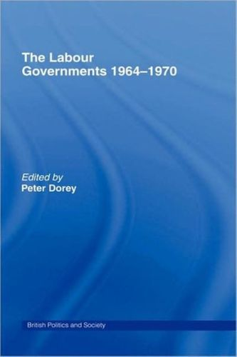 9780714656199 image Labour Governments 1964-1970