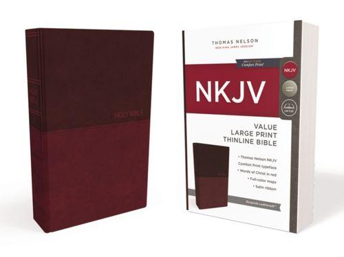 NKJV, Value Thinline Bible, Large Print, Leathersoft, Burgundy, Red Letter Edition, Comfort Print