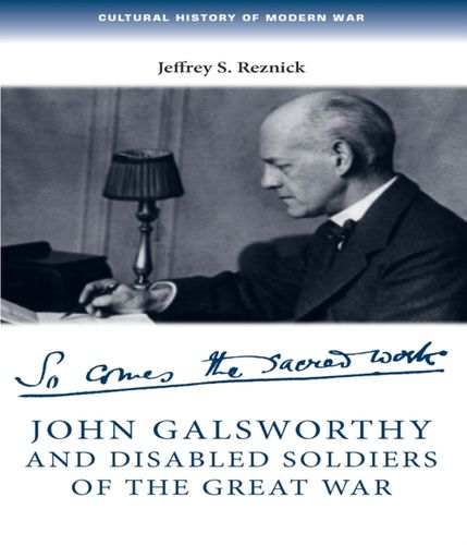 John Galsworthy and Disabled Soldiers of the Great War