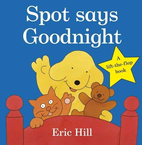 9780723266334 image Spot Says Goodnight