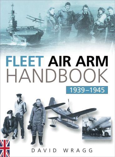Fleet Air Arm Handbook 1939-1945