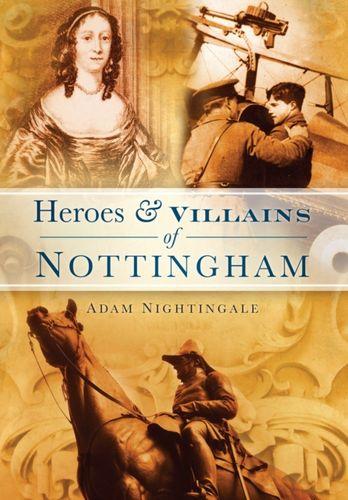 Heroes & Villains of Nottingham