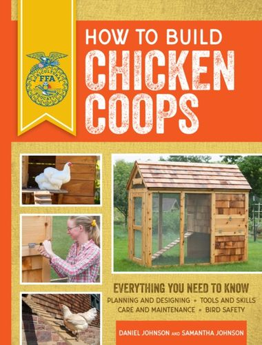 How to Build Chicken Coops