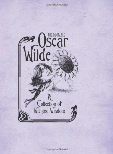Quotable Oscar Wilde