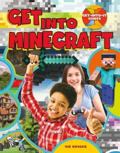 Get Into Minecraft - Get Into It Guides