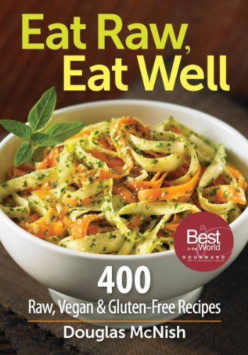 Eat Raw, Eat Well