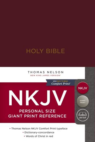NKJV, Reference Bible, Personal Size Giant Print, Hardcover, Burgundy, Red Letter Edition, Comfort Print