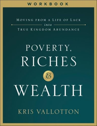 9780800799045 image Poverty, Riches and Wealth Workbook