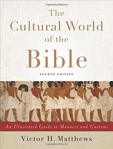 Cultural World of the Bible