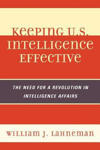 Keeping U.S. Intelligence Effective