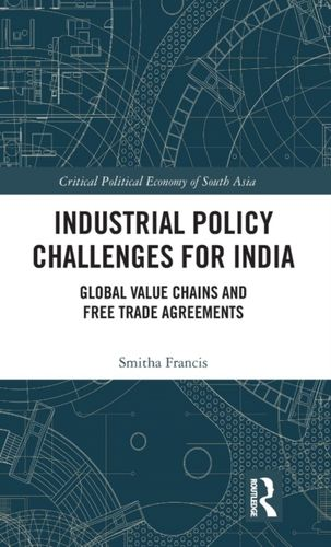 Industrial Policy Challenges for India