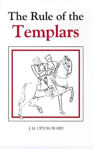 9780851157016 image Rule of the Templars