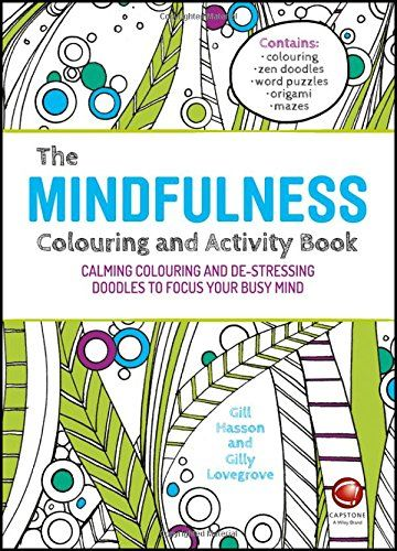 Mindfulness Colouring and Activity Book