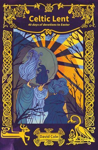 9780857466372 image Celtic Lent