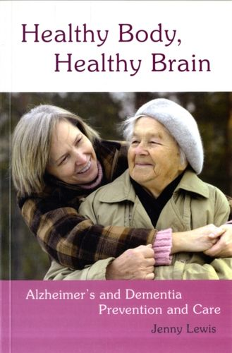 9780863157509 image Healthy Body, Healthy Brain