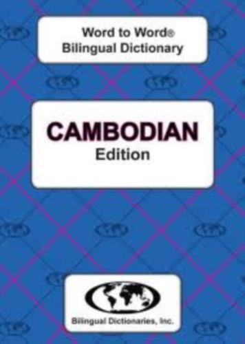 English-Cambodian & Cambodian-English Word-to-Word Dictionary