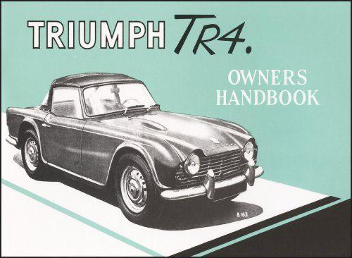 Triumph Owners' Handbook: Tr4