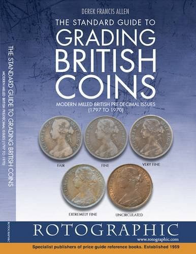 Standard Guide to Grading British Coins
