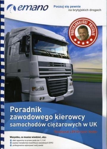 9780956041722 image Vocational LGV Driver's Guide in Polish/Poradnik Zawodowego Kierowcy Samochodow Ciezarowych W UK
