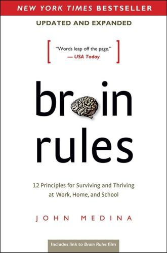 9780983263371 image Brain Rules (Updated and Expanded)