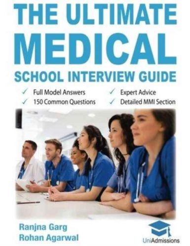 Ultimate Medical School Interview Guide