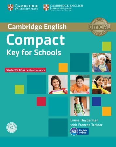 9781107618794 image Compact Key for Schools Student's Pack Student's Book without Answers with CD-ROM, Workbook without Answers with Audio CD