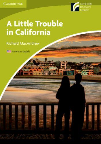 Little Trouble in California Level Starter/Beginner American English Edition