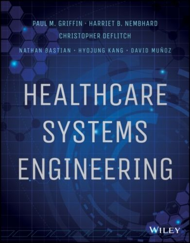 Healthcare Systems Engineering