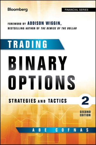 Trading Binary Options, Second Edition