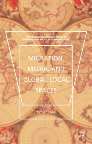 Migration, Media, and Global-Local Spaces