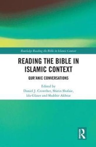 Reading the Bible in Islamic Context