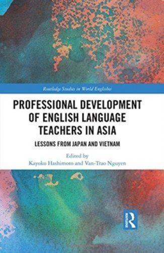 Professional Development of English Language Teachers in Asia
