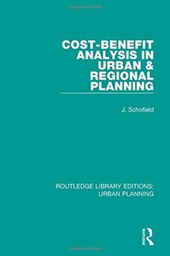 Cost-Benefit Analysis in Urban & Regional Planning