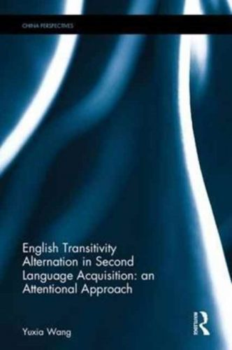 9781138636071 image English Transitivity Alternation in Second Language Acquisition: an Attentional Approach